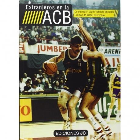 EXTRANJEROS EN LA ACB (LIBRO)