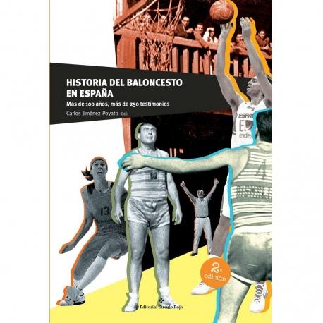 HISTORIA DEL BALONCESTO EN ESPAÑA (LIBRO)