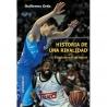 HISTORIA DE UNA RIVALIDAD. ESTUDIANTES-REAL MADRID (LIBRO)