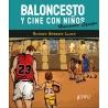 BALONCESTO Y CINE CON NIÑOS. HACIENDO EQUIPO (LIBRO)